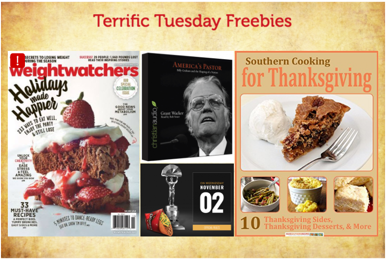 FOUR FREEbies:  Annual Subscription to Weight Watchers Magazine, Doritos Locos Taco from Taco Bell, Audiobook on Billy Graham and Southern Cooking Recipes eBook!