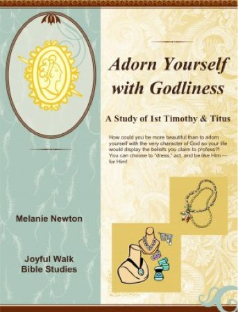 FREE Adorn Yourself with Godliness Bible Study!