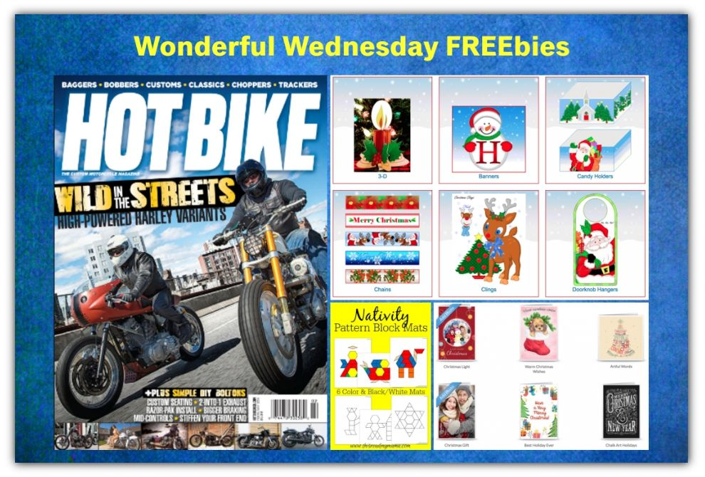 FOUR FREEbies:  Annual Subscription to Hot Bike Magazine, Printable Christmas Cards, Nativity Pattern Block Mats and Printable Christmas Decorations!