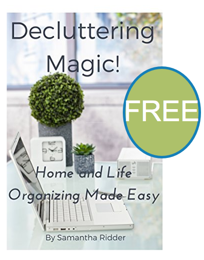 FREE Decluttering Magic: Home and Life Organizing Made Easy eBook!