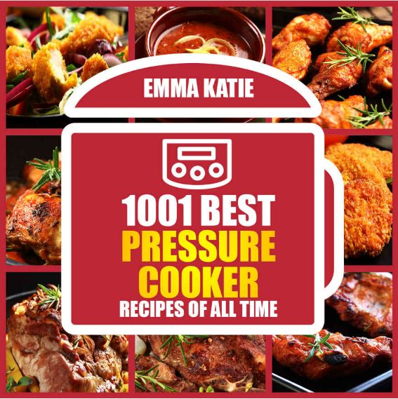 FREE 1001 Best Pressure Cooker Recipes eCookbook!