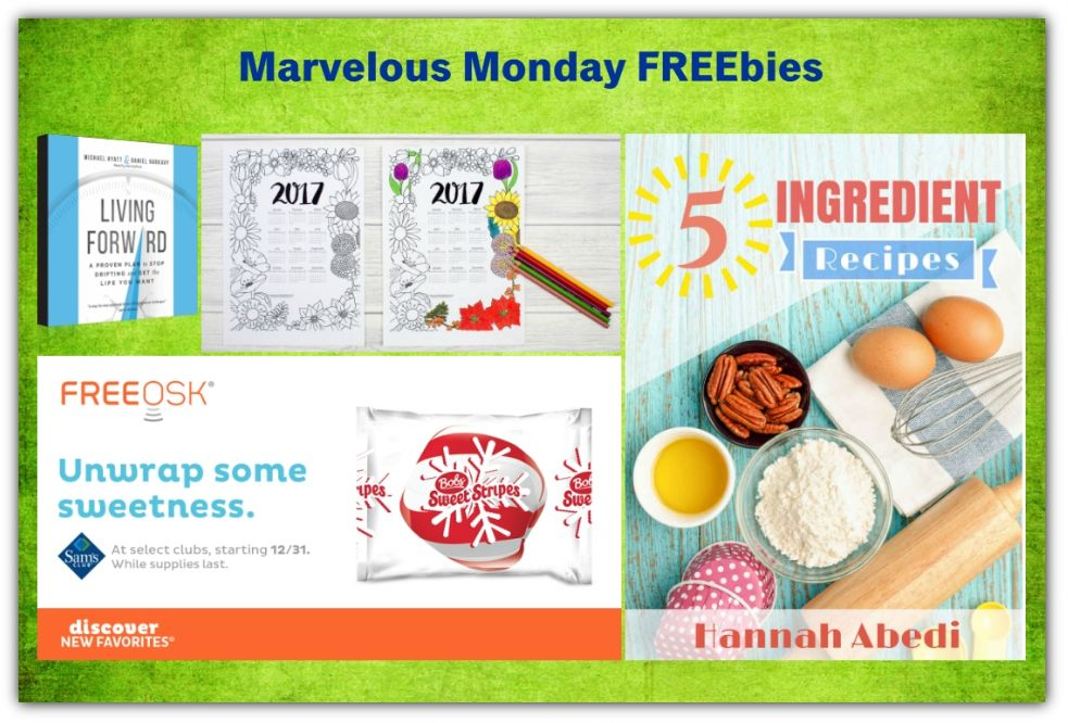 FOUR FREEbies:  Bob's Sweet Stripes at Sam's Club, Living Forward Audiobook, 5 Ingredient Recipes eCookbook and 2017 Floral Coloring Calendar!