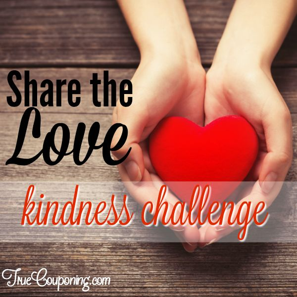 "Join My FREE ""Share The Love"" Kindness Challenge: FREE Ways To Pay It Forward with Random Acts of Kindness #RAOK"