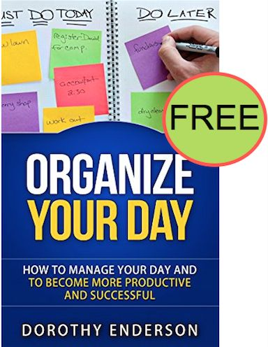 FREE Organize Your Day eBook!