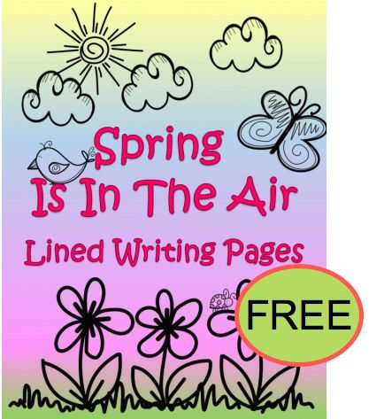 FREE Spring is in the Air Lined Writing Pages Printable!