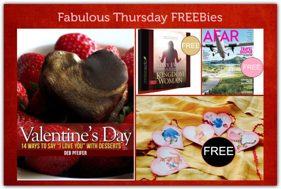 FOUR FREEbies: Annual Subscription to Afar Magazine, Valentine's Day Dessert eCookbook, Pooh & Friends Valentine's Day Garland and Kingdom Woman Christian Audiobook!