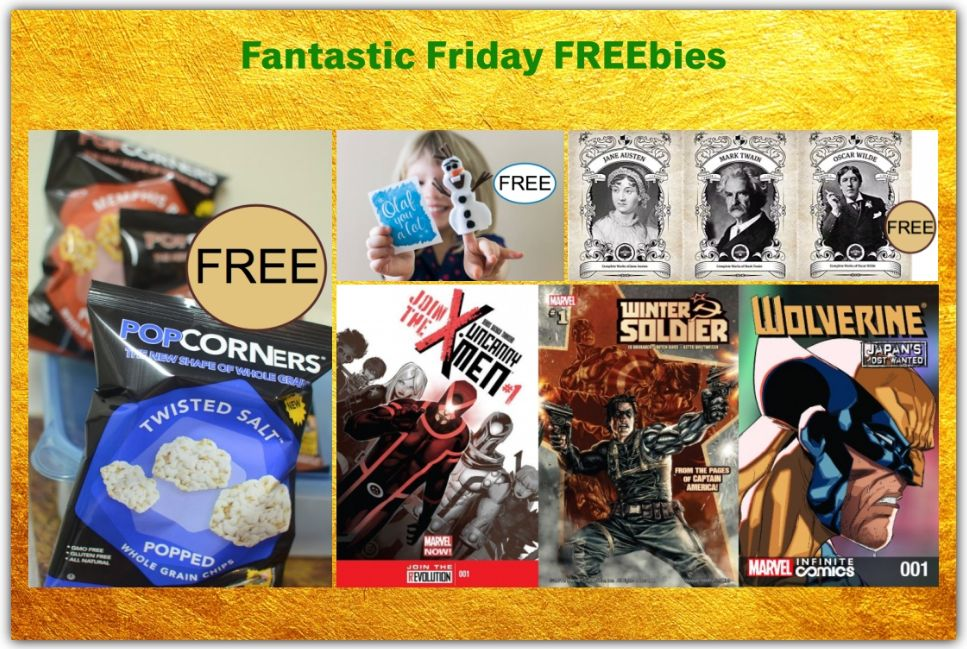 FOUR FREEbies:  Olaf Finger Puppet Valentine, PopCorners Chips, Marvel Comic Books and Classic eBooks!