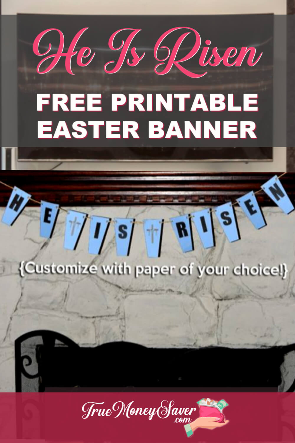 Need a project to do with the kids? Make this He Is Risen Easter Banner! This DIY Easter banner is so easy and the kids can get involved and help. Plus, this FREE Easter banner printable can be used anywhere in your home! Grab this FREEbie today! #truemoneysaver #diy #diycrafts #eastercrafts #easter #easterbanner #easterbanners #freeeasterbanner #freeprintable #heisrisen #heisrisenindeed #heisrisenbanner