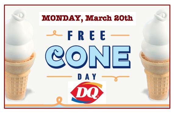 Mark Your Calendars for FREE Dairy Queen Ice Cream Cone! Monday 3/20!