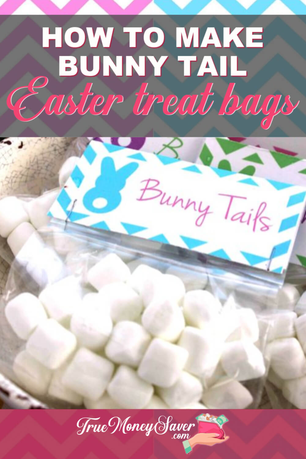 How To Make Bunny Tail Easter Treat Bags (With FREE Printable)