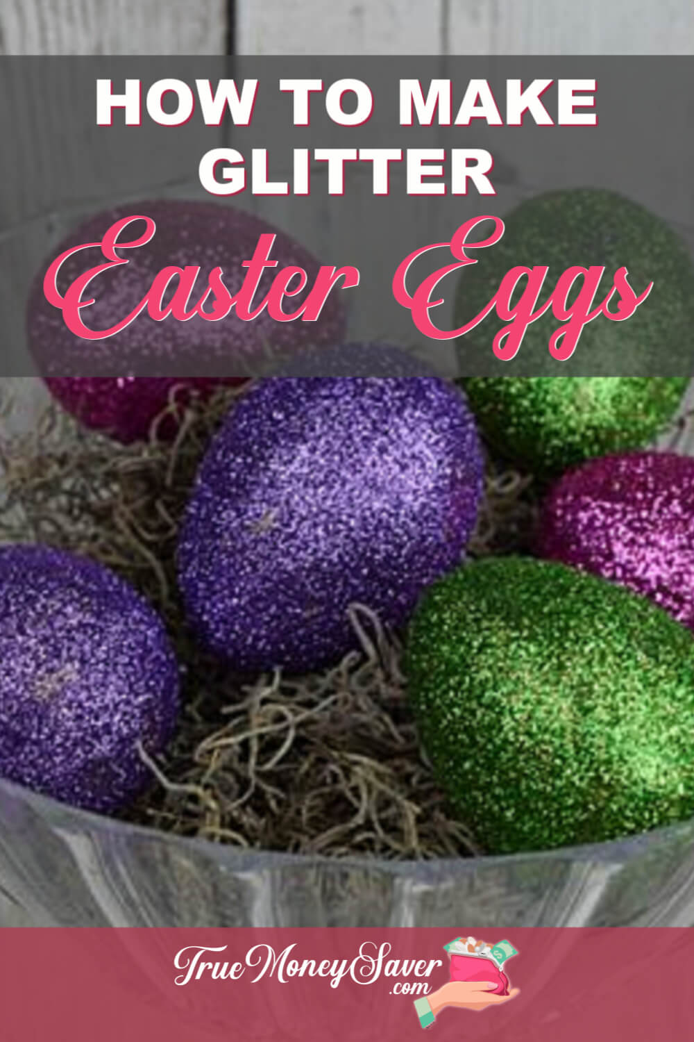 How To Make Beautiful DIY Glitter Easter Eggs