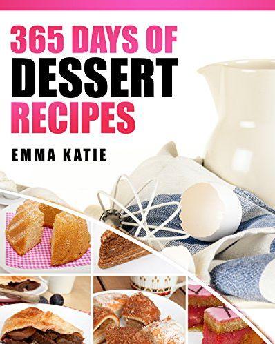 FREE 365 Days of Dessert Recipes eCookbook!