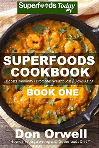 FREE Superfoods eCookbook: 95 Quick & Easy Recipes!