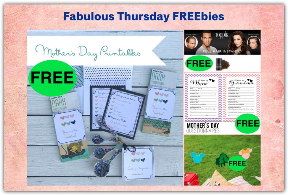 FOUR FREEbies: Mother's Day Printables, Toppik Hair Building Fibers, Mother's Day Questionnaire and Mickey & Minnie Campout Felt Garland!