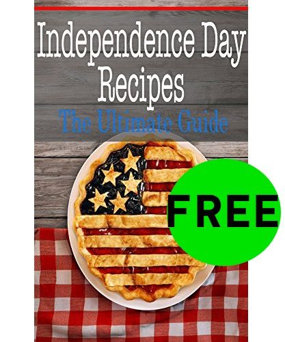FREE Independence Day Recipes eBook!