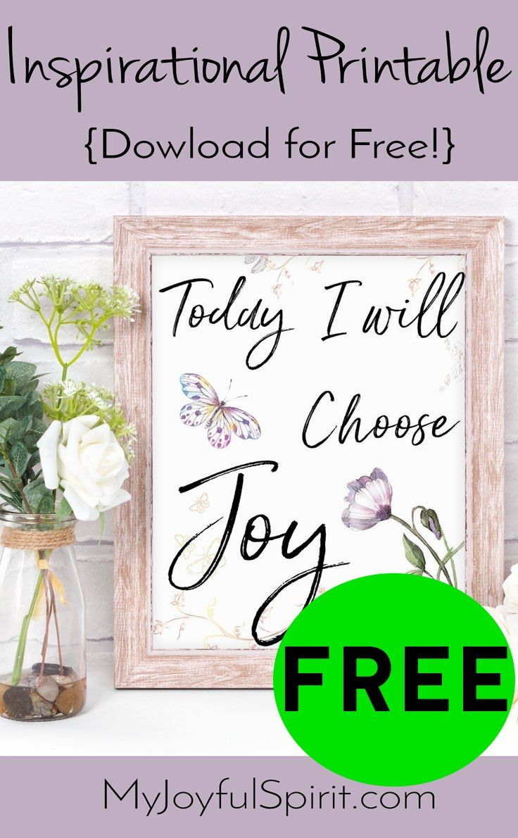 FREE Inspirational Printable – Choosing Joy!