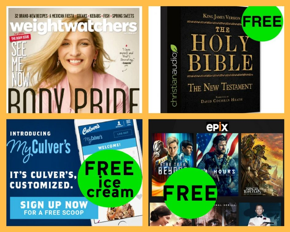 FOUR (4!) FREEbies: Annual Weight Watchers Magazine Subsciption, New Testament Audio Version of the KJV Bible, Ice Cream at Culver's and 30-Day Epix Trial!