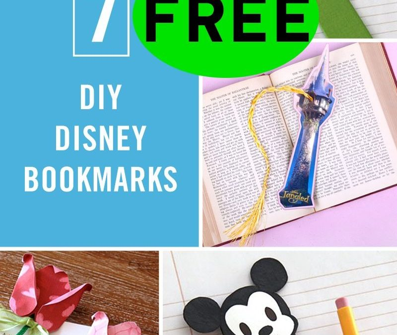 Seven (7!) FREE DIY Disney Bookmarks!