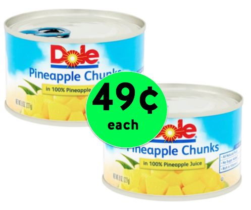 Pick Up Dole Canned Fruit ONLY 49¢ Each at Walmart! ~ Right NOW!