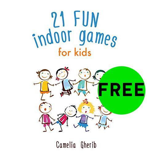 FREE 21 Fun Indoor Games for Kids eBook!