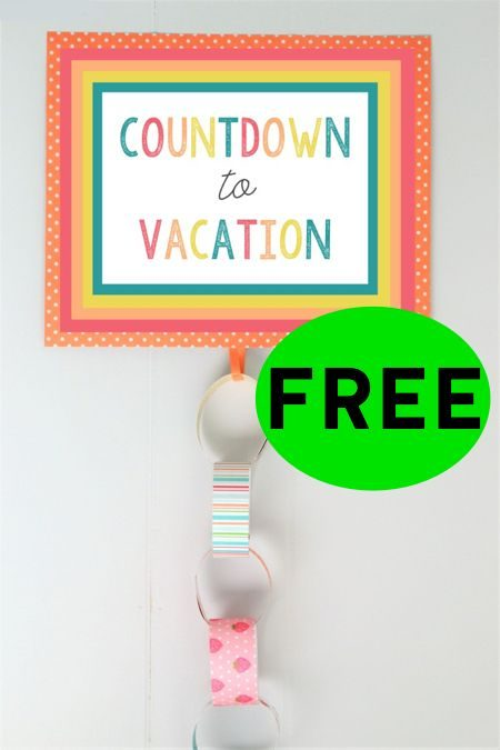 FREE Countdown to Vacation Printable!