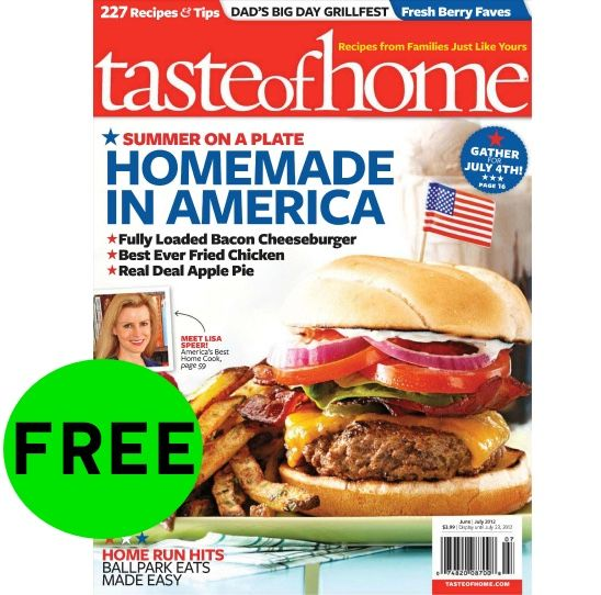 FREE One-Year Subscription to Taste of Home Magazine!