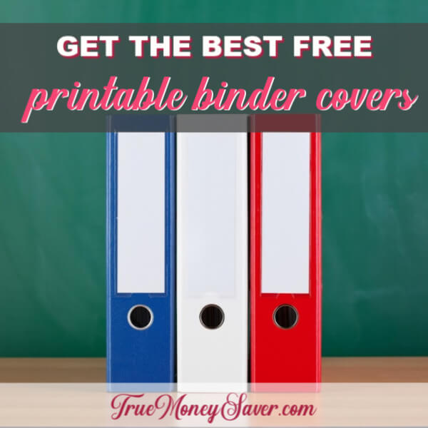 Get The Best FREE Printable Binder Covers For Your School Binders