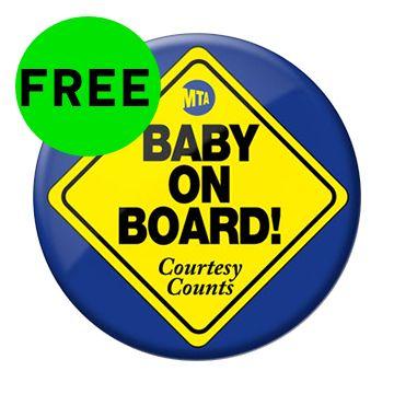 "FREE ""Baby On Board!"" Pin!"