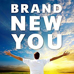 FREE Brand New You: Become the Best Version of You Audiobook!