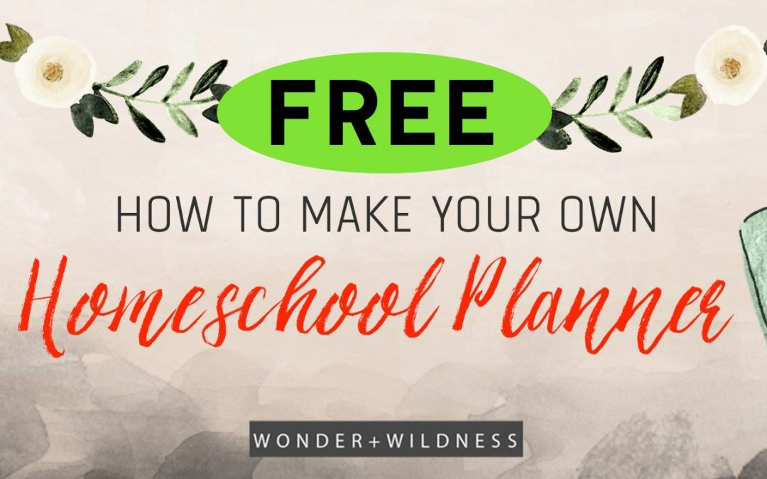 FREE Homeschool Planner Printables!