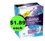 PRINT Now for $1.89 Always Discreet Pads at Publix! ~ NOW!