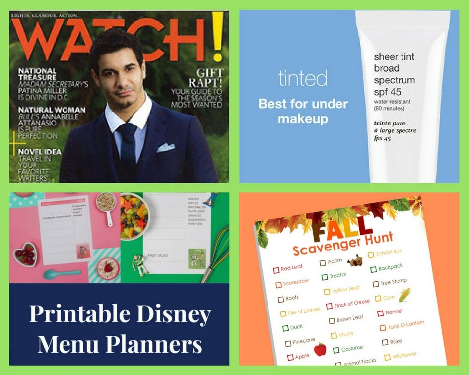 FOUR (4!) FREEbies: Annual Subscription to Watch! Magazine, PCA Skin SPF, Disney Menu Planner Printables and Fall Scavenger Hunt Printable!
