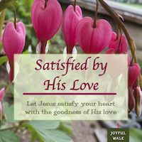 FREE Satisfied by His Love Bible Study!