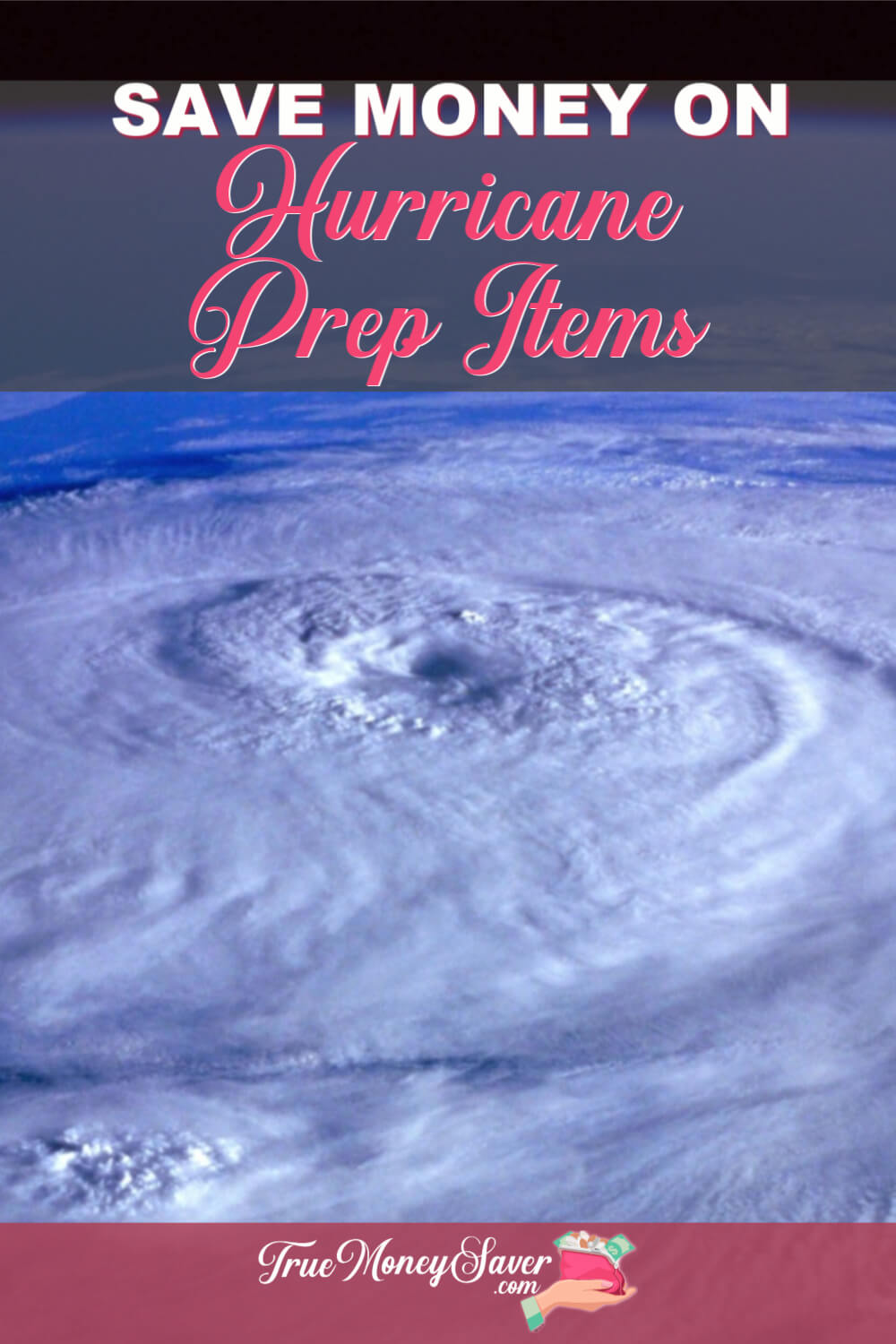 There is a way to prepare for storms so you don\'t get caught off guard! Be prepared with these money saving Hurricane Preparedness Tips! I'll even share my Hurricane Preparedness List and my nifty DIY Hurricane Hacks!  #truemoneysaver  #prepareforstorms  #hurricaneprep  #hurricaneseason #hurricane #hurricaneseason #hurricaneready #storm #stormwatch #hurricanehacks #hurricanepreparedness #savingmoney