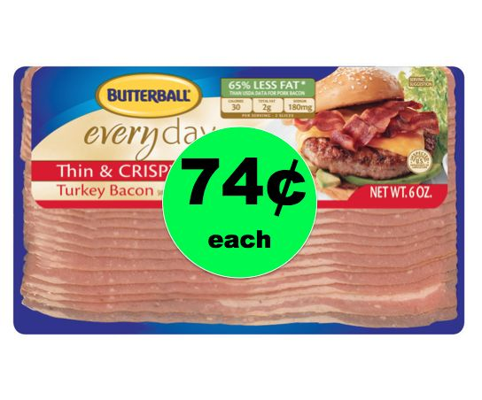 """Get Your """"Better for You"""" Deal on Butterball Turkey Bacon ONLY 74¢ Each at Walgreens! ~Starts Sunday!"""