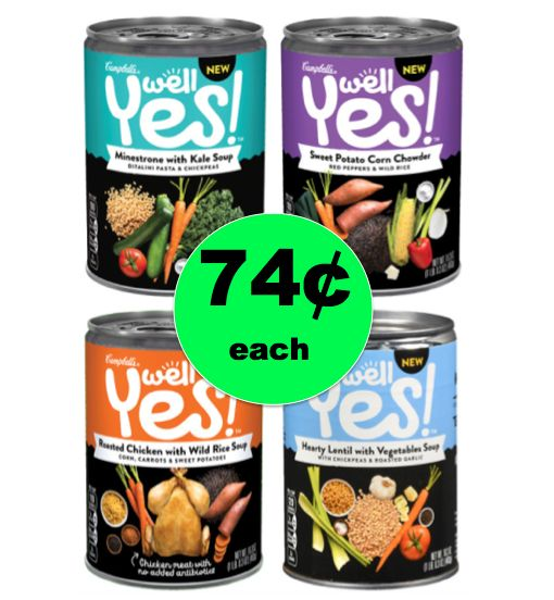 Last Chance to Pick Up Campbell's Well YES! Soup for 74¢ Each at Walgreens! ~ Ends Today!