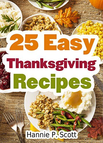 FREE 25 Easy Thanksgiving Recipes!