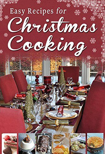 FREE Easy Recipes for Christmas Cooking!