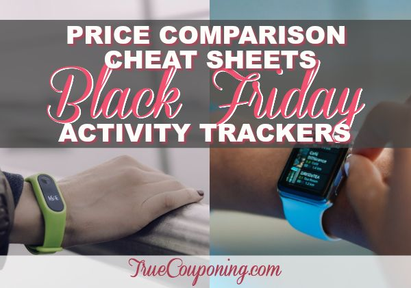 2017 Black Friday Best Activity Tracker (and Apple Watch) Deals {FREE Price Comparison Cheat Sheet}