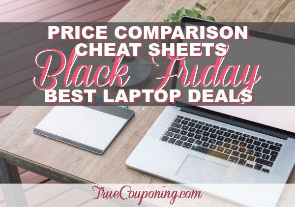 2017 Black Friday Best Laptop Deals {FREE Downloadable Price Comparison Cheat Sheet}