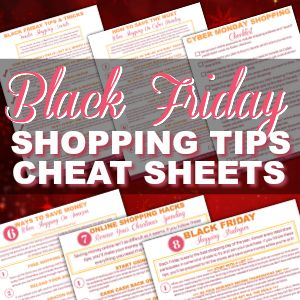 {FREE Download} Your Black Friday Shopping Tips Cheat Sheets Are Here!