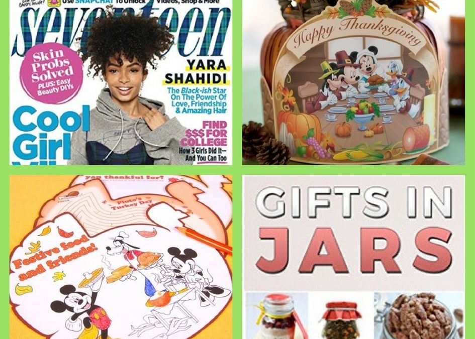 FOUR (4!) FREEbies: Annual Subscription to Seventeen Magazine, Disney Thanksgiving Printables, Disney Thanksgiving Coloring Pages and Gifts in Jars eBook!