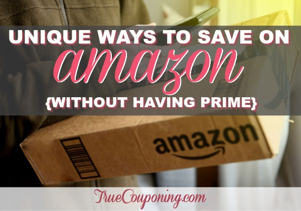 SIX (6!) Ways to Save More on Amazon {Even If You Don't Have Prime!}
