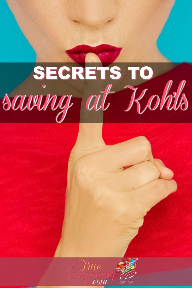 Secrets to Saving at Koh'ls Saving the Most at Koh'ls 