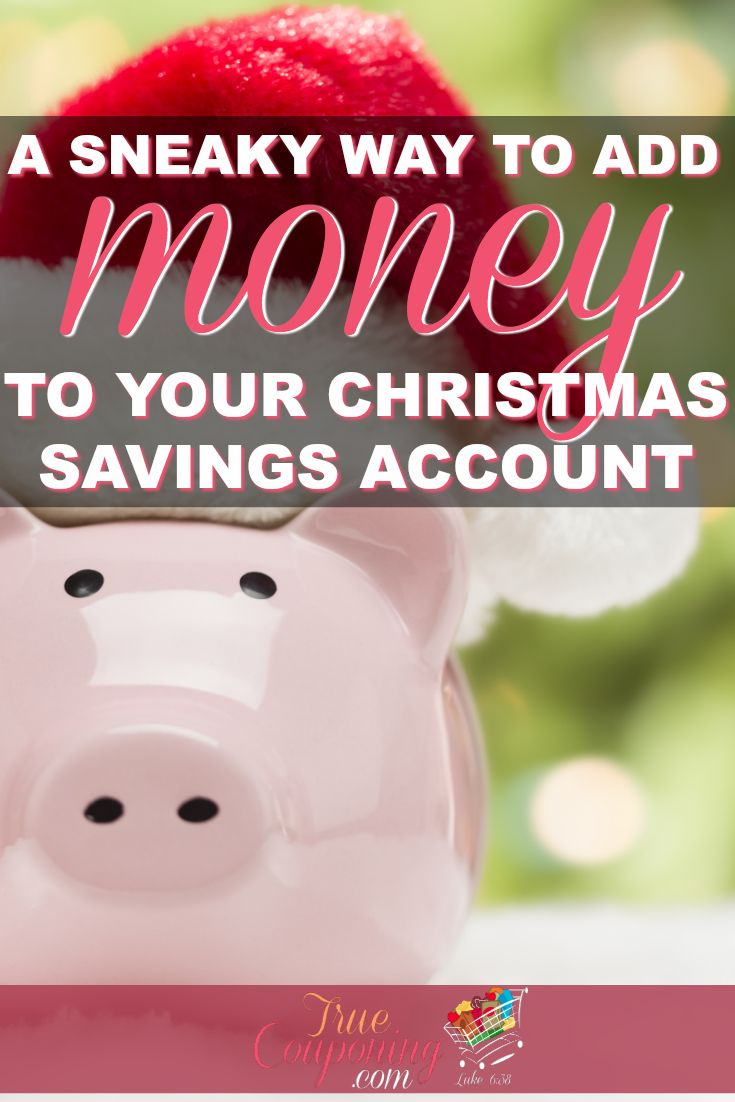 Use this super simple strategy to grow your Christmas Savings Account without doing any investing. It\'s just simple old-fashioned smartness! Get your Christmas Savings Account started today! #truecouponing #christmas #christmassavings #savings