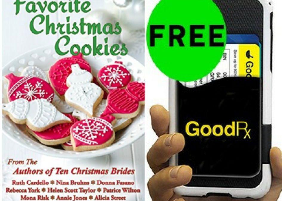 TWO (2!) FREEbies: Favorite Christmas Cookies eBook and GoodRx Phone Wallet!