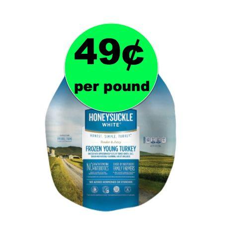 PRICE DROP! Get Your Honeysuckle Grade A Frozen Turkey 49¢/lb at Winn Dixie! ~This Week!