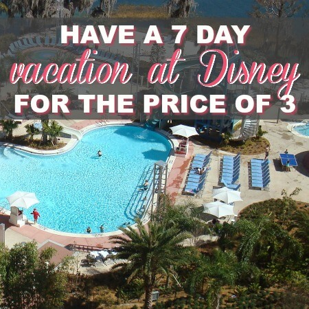 How To Have A 7-Day Vacation At Disney for The Price Of 3