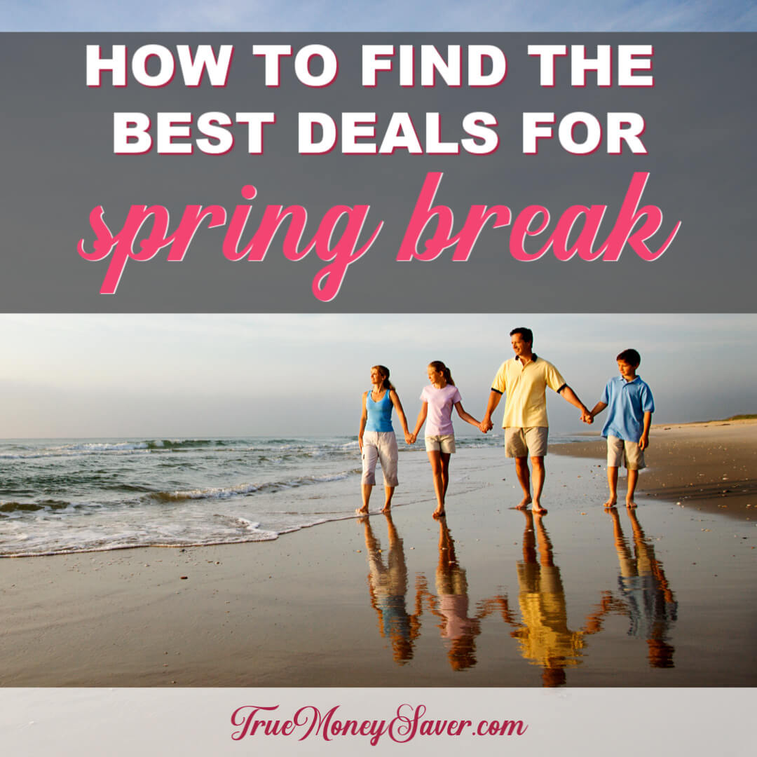 How To Find The Best Deals For Spring Break