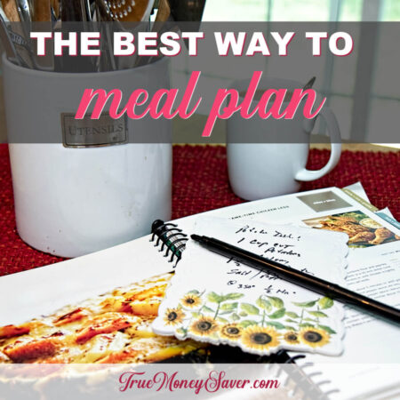 The Best Way To Meal Plan To Save You Time